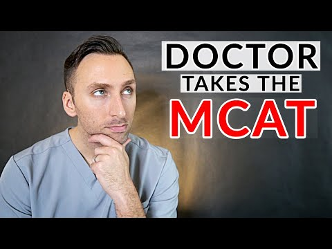 DOCTOR Takes The MCAT | (EMBARRASSING!)
