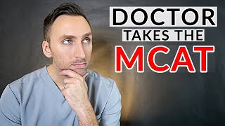 Download DOCTOR Takes The MCAT | (EMBARRASSING!)
