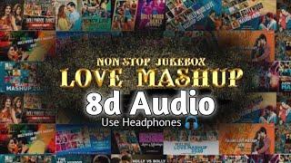 Non-Stop 8d Songs Love Mashup   Best Hindi Songs/Audio 2021   8d Bharat   Use Headphones 🎧