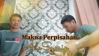 Lagu pop indonesia terbaru paling enak didengar MAKNA PERPISAHAN Adesyarip