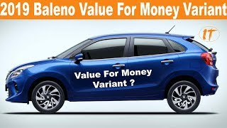 2019 Maruti Suzuki Baleno Facelift Value For Money Variant 🔥