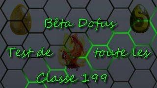 {DOFUS} Test de toute les classe dofus Bêta 199 ! #Episode 3