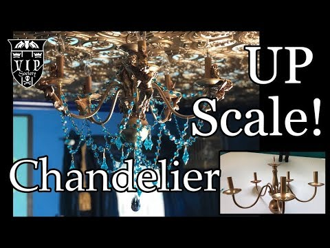 Gothic DIY Decor!  Upscaling a chandelier. Blah to aaah