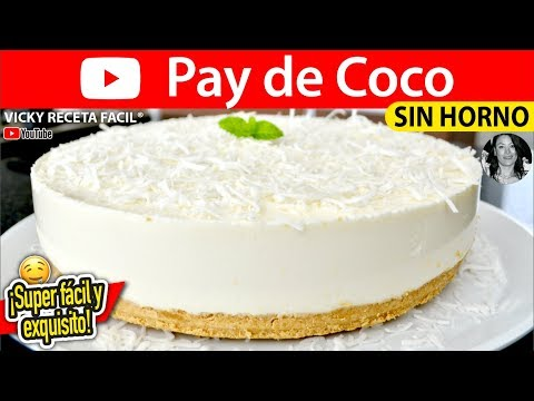 PAY DE COCO | Vicky Receta Facil