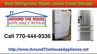 Best Refrigerator Repair Johns Creek GA | Around The House Appliance Repair