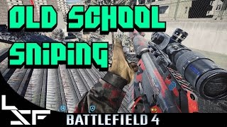 Old School: BF4 CS5 Silenced Aggressive Recon - Sniping Tips Battlefield 4