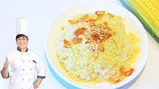 Xôi Bắp (Corn sticky Rice) - Cách Nấu Xôi Bắp thơm ngon không khó tại nhà