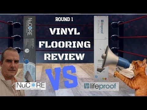 LIFEPROOF VINYL FLOORING  VS NUCORE VINYL REVIEW - WHICH WATERPROOF VINYL FLOOR IS BETTER ? ROUND 1