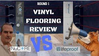 LIFEPROOF VINYL VS NUCORE VINYL FLOORING REVIEW - WHICH WATERPROOF VINYL FLOOR IS BETTER ? ROUND 1