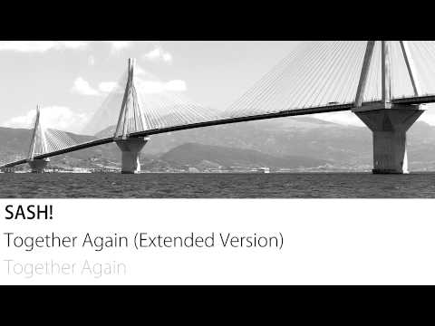 Sash! - Together Again (Extended Version)