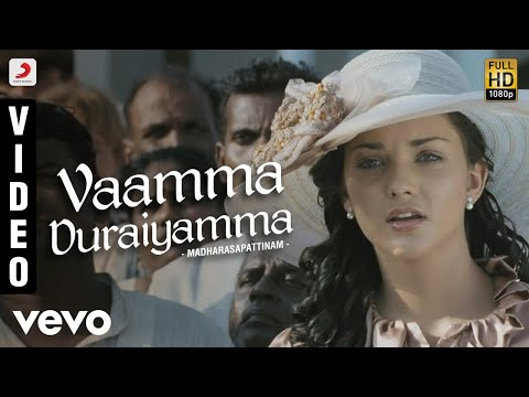Madharasapattinam - Vaamma Duraiyamma Video | Aarya, Amy Jackson