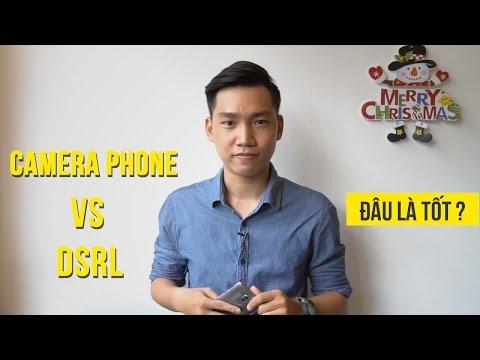 Camera phone hay DSLR?! (phỏng vấn khách mời)