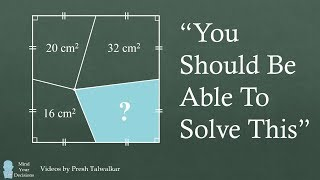 "What Is The Area? ""You Should Be Able To Solve This"""