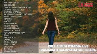 FULL ALBUM D'RADJA LIVE DAMARJATI KALINYAMATAN JEPARA