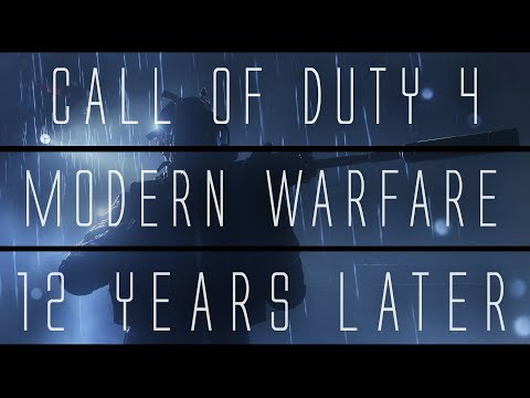 Call Of Duty 4: Modern Warfare... 12 Years Later