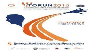 5th European Deaf Athletics Championships - TORUŃ