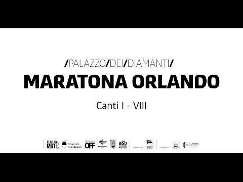 Maratona Orlando / Canti I - VIII