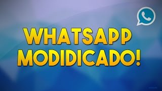 •Whatsapp modificado{4.1+Kit Kat e Sem Kit Kat} Grátis :D•