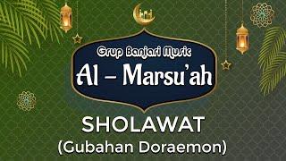 Sholawat Nabi Versi Doraemon - Grup Banjari Al Marsu'ah