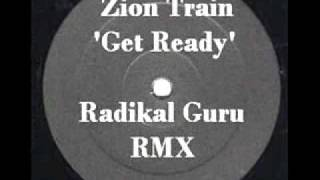 Zion Train - Get ready (Radikal Guru Remix) REGGAE DUBSTEP