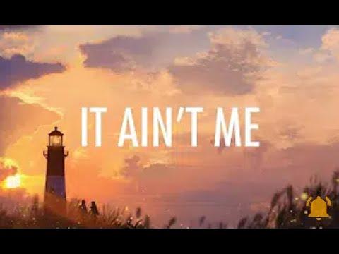 Kygo, Selena Gomez – It Ain't Me (Lyrics) 🎵 Wave music