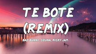 Te Bote Remix (Letras/Lyrics) Bad Bunny, Ozuna, Nicky Jam, Nio Garcia, Darell, Casper