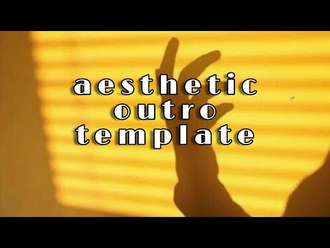 ☆free aesthetic outro template (no text)☆
