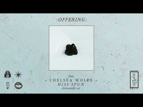 """Chelsea Wolfe """"Offering"""" (Official Audio)"""