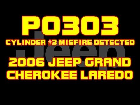 ⭐ 2006 Jeep Grand Cherokee Laredo - 3.7 - P0303 - Cylinder 3 ...