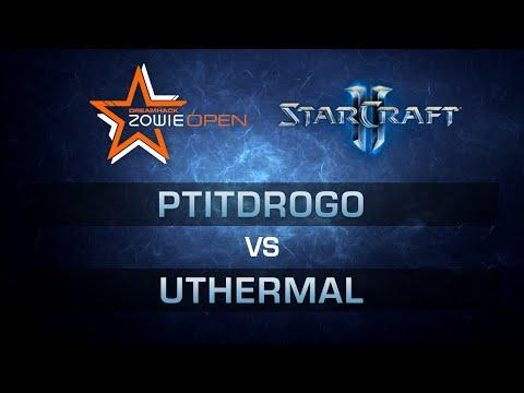 PtitDrogo vs uThermal [PvT] - Semi-final - Bo5 - DreamHack Zowie Open Leipzig 2016