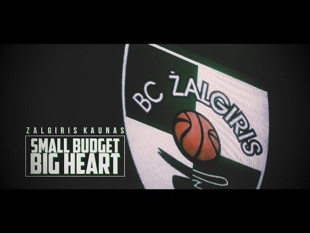 [Gidranity] Zalgiris Kaunas - Small Budget - Big Heart