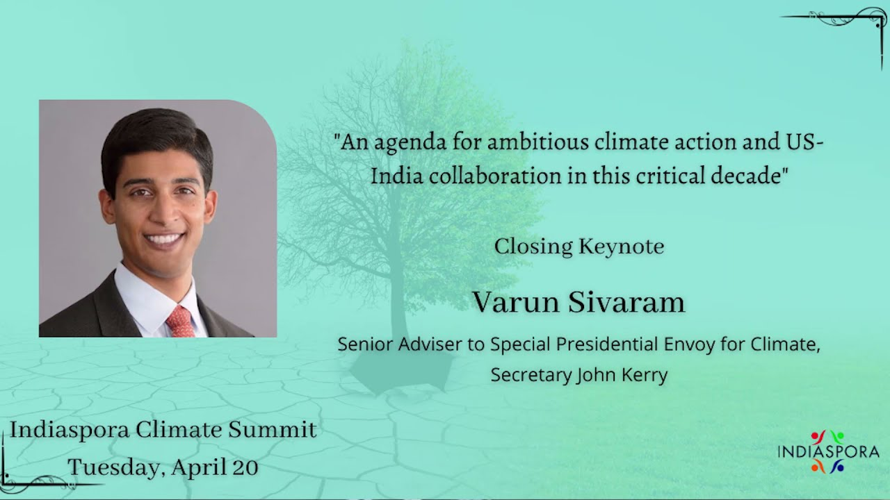 Download Varun Sivaram: An agenda for ambitious Climate Action & US-India Collaboration