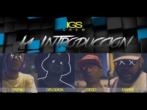 iGs Crew - La Introduccion [Video Official]