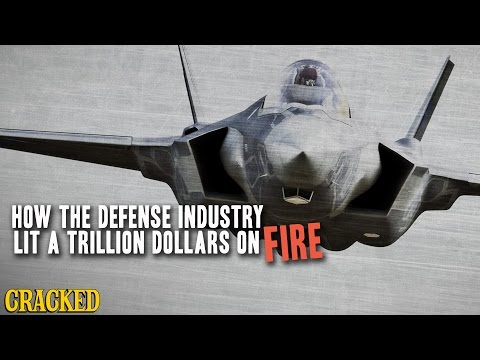How The Defense Industry Lit A Trillion Dollars On Fire - Cracked Explains