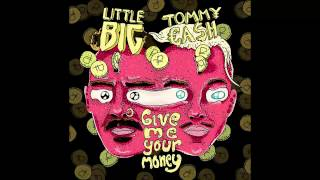 lITTLE BIG GIVE ME YOUR MONEY МИНУС