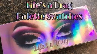 Life's a Drag Palette Swatches