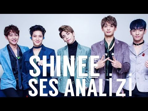 SHINee Ses Analizi
