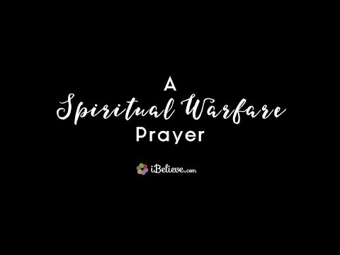A Powerful Spiritual Warfare Prayer for Protection and Strength