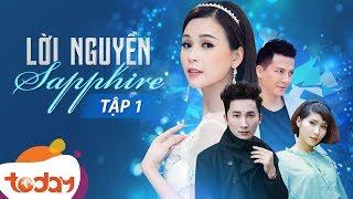 Phim Việt Nam Hay - Lời Nguyền Sapphire Tập 1 - Câu Chuyện Kỳ Bí Về Đá Quý