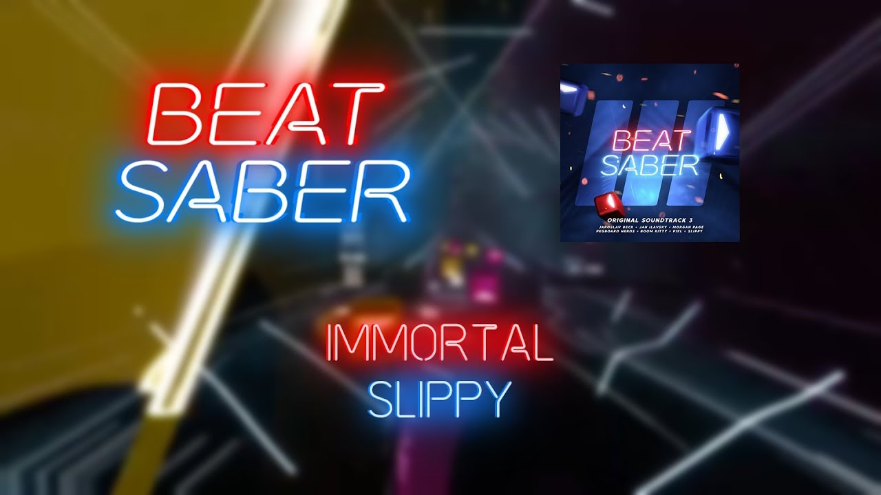 Beat Saber | Garsh | Slippy - Immortal [Expert+] FC | 95 4%