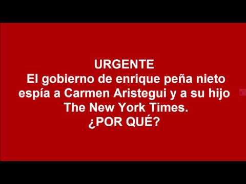 ¿POR QUÉ? Gobierno de enrique peña nieto espía a  Aristegui y a su hijo