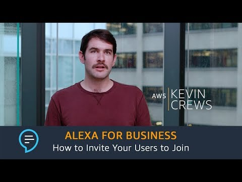 Alexa for Business: How to Invite Your Users to Join