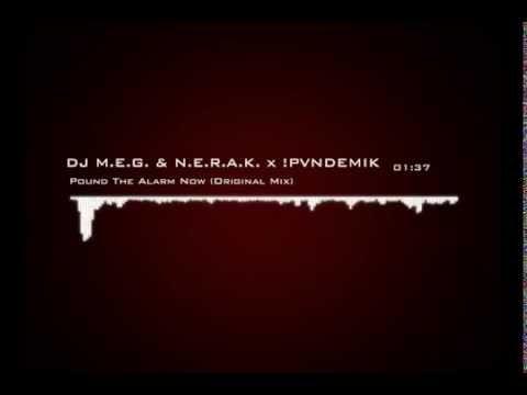 DJ M E G  & N E R A K  x !PVNDEMIK  Pound...