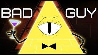 Клип про Билла Шифра (I'm The Bad Guy) Feat. Bill Cipher