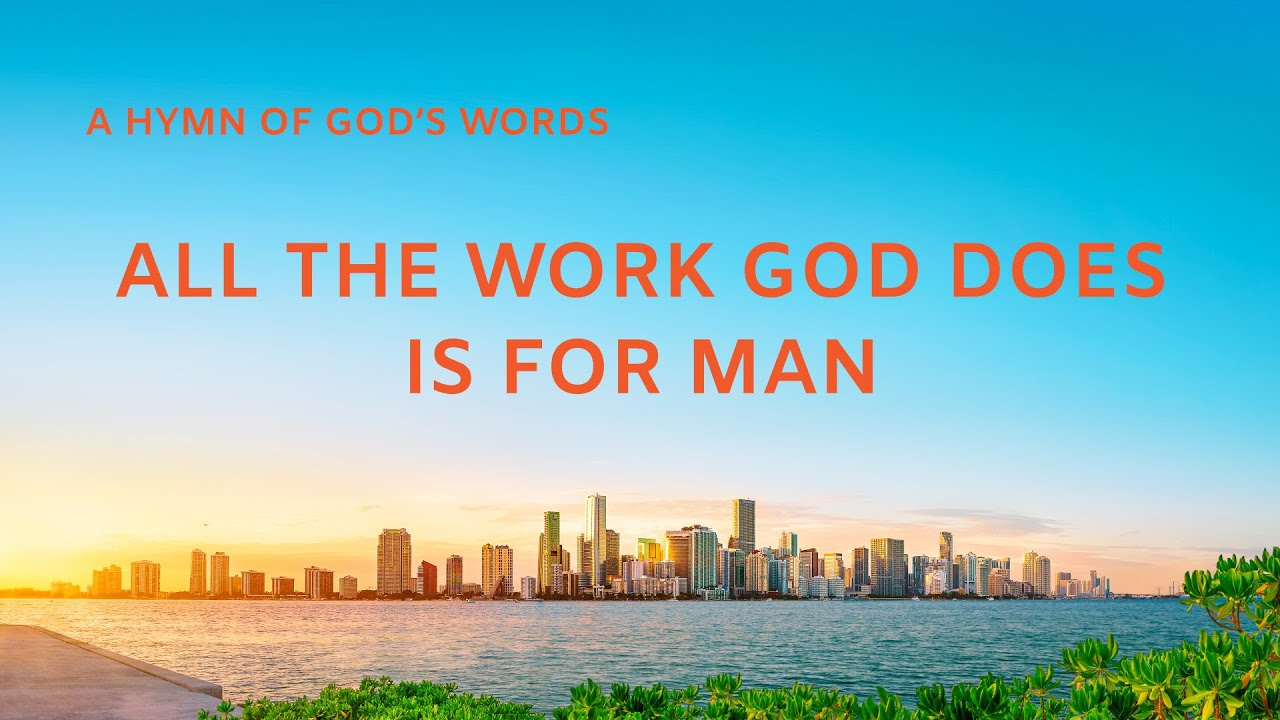 """""""All the Work God Does Is for Man"""" 