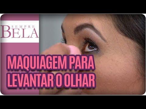 Dicas De Maquiagem Para Levantar O Olhar - Sempre Bela (03/12/17)
