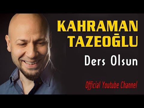 Kahraman Tazeoğlu Bu da bana ders olsun