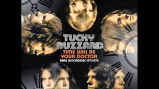 Tucky Buzzard - Time Will Be Your Doctor