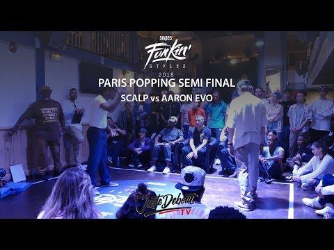 Funkin' Stylez Paris preselections - Popping semi final : Scalp vs Aaron Evo