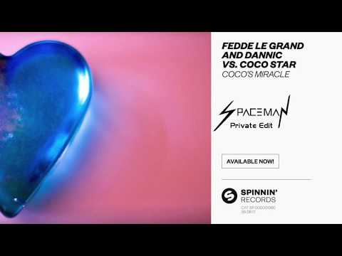 Fedde le Grand & Dannic - Coco's Miracle (SPACEMAN Private Edit)